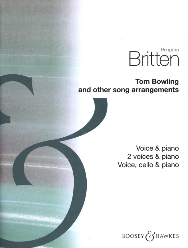Benjamin Britten: Tom Bowling and Other Song Arrangements