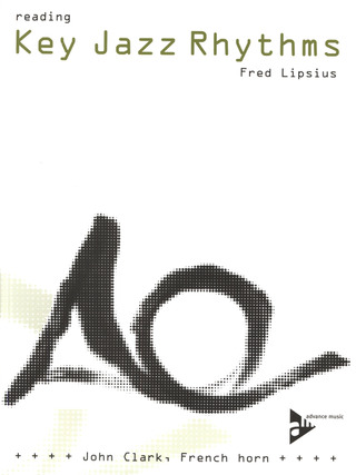 Fred Lipsius: Reading Key Jazz Rhythms