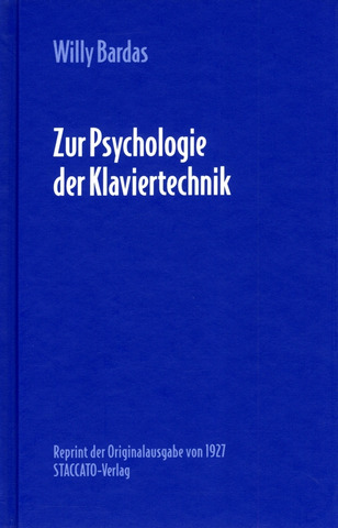 Willy Bardas: Zur Psychologie der Klaviertechnik