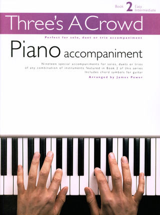 James Power: Three's A Crowd Piano Accompaniment Book 2 Easy/Intermediate