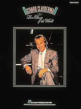Richard Clayderman: Love Songs Of The World