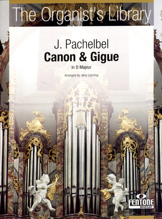 Johann Pachelbel: Canon and Gigue D