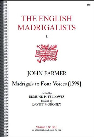 John Farmer: Madrigals for Four Voices