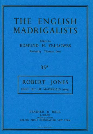 Robert Jones: First Set of Madrigals