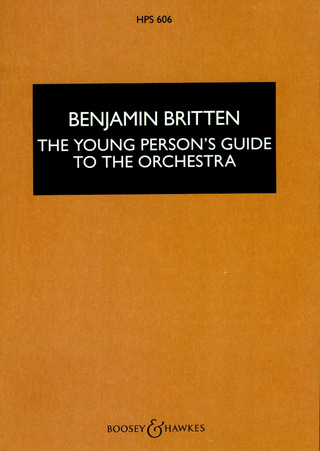 Benjamin Britten: The Young Person's Guide to the Orchestra op. 34