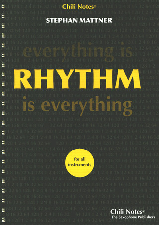 Stephan Mattner: Everything is Rhythm – Rhythm is everything