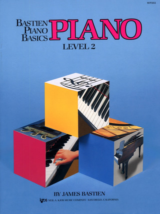 James Bastien: Bastien Piano Basics – Piano 2