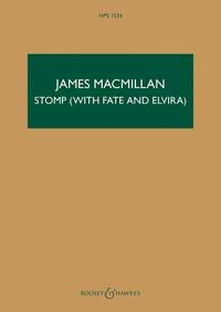 James MacMillan: Stomp (with Fate and Elvira)