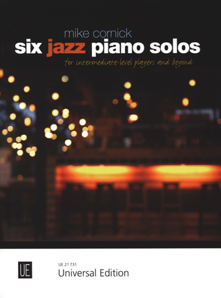 Mike Cornick: Six Jazz Piano Solos