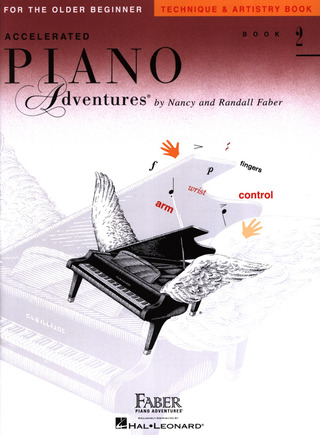 Randall Faber y otros.: Accelerated Piano Adventures 2  – Technique And Artistry