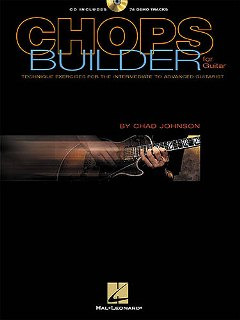 Chad Johnson: Chops Builder For Guitar