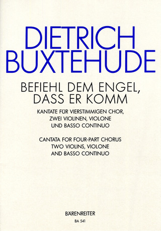 Dieterich Buxtehude: Command The Angels, That They Come BuxWV 10