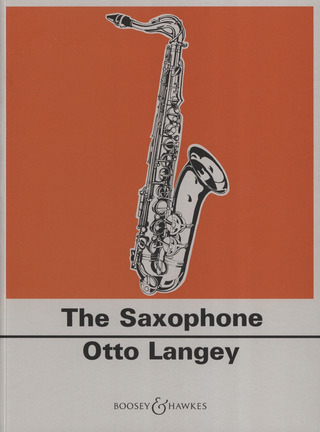 Langey Otto: Practical Tutor for the Saxophone