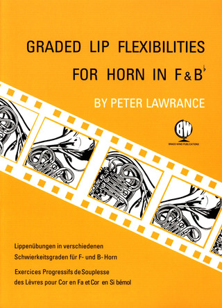 Peter Lawrance: Graded Lip Flexibilities For Horn In F + B
