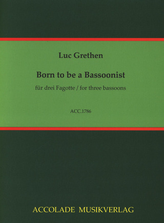 Luc Grethen: Born to be a Bassoonist