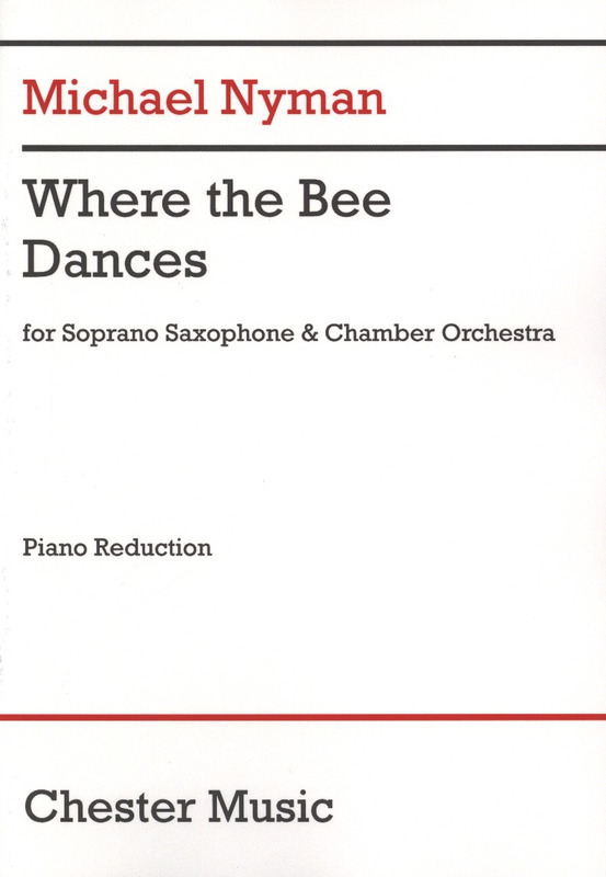 Michael Nyman: Where the Bee Dances