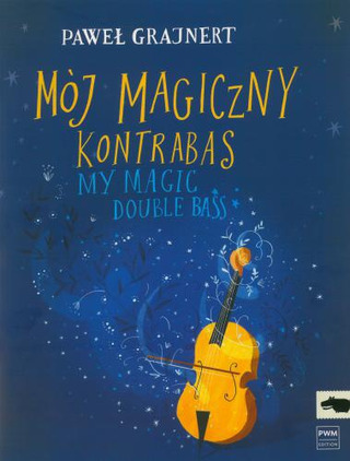 Paweł Grajnert: My Magic Double Bass