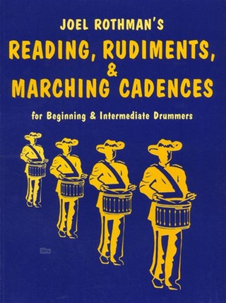 Rothman Joel: Joel Rothman: Reading, Rudiments And Marching Cadences
