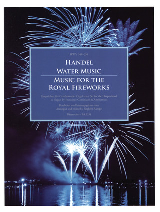 Georg Friedrich Händel: Water Music & Music for the Royal Fireworks