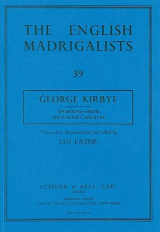 George Kirbye: Madrigals from Manuscript Sources