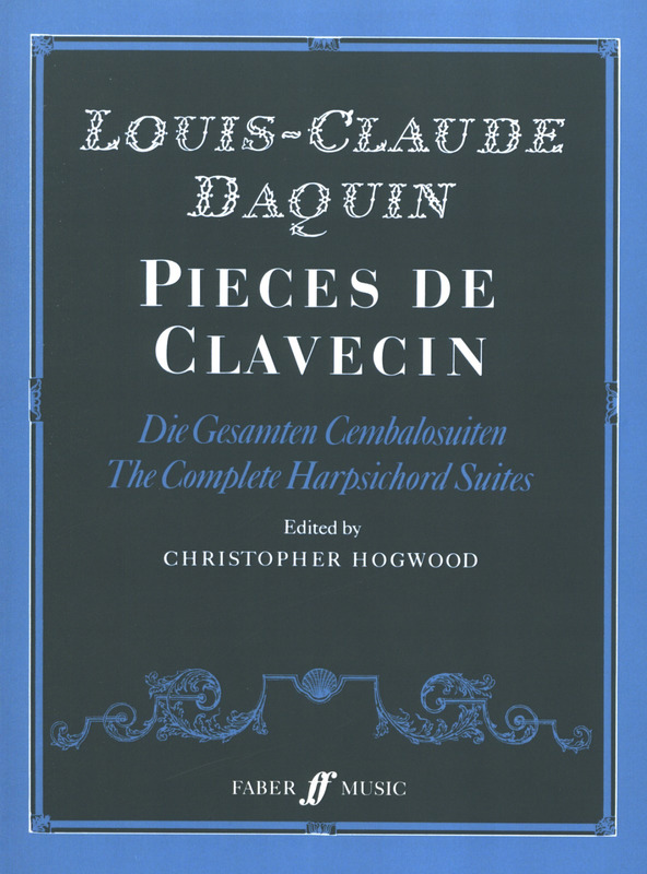 Louis-Claude Daquin: Pieces De Clavecin