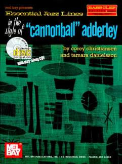Corey Christiansen: Essential Jazz Lines In The Style Of Cannonball Adderley