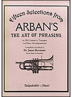 Jean-Baptiste Arban: 15 Selections (The Art Of Phrasing)