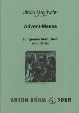 Ulrich Mayrhofer: Deutsche Advent-Messe