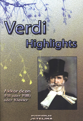 Giuseppe Verdi: Highlights