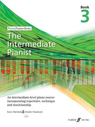 Heather Hammond et al.: The Intermediate Pianist 3