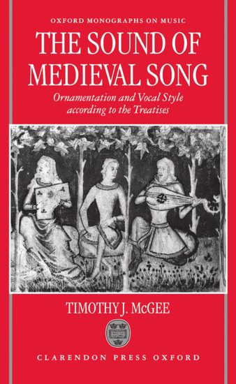 Timothy J. McGee: The Sound of Medieval