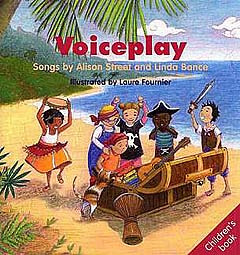 Alison Street y otros.: Voiceplay – Children's Book