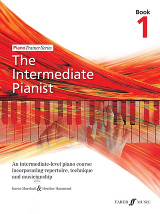 Heather Hammond et al.: The Intermediate Pianist 1