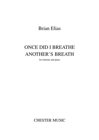 Brian Elias: Once Did I Breathe Another's Breath