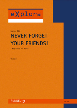 Markus Götz: Never Forget Your Friends!