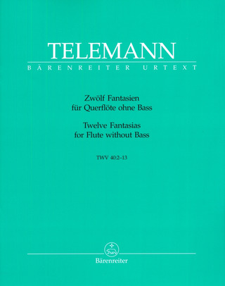Georg Philipp Telemann: Twelve Fantasias for Flute without Bass TWV 40:2–13