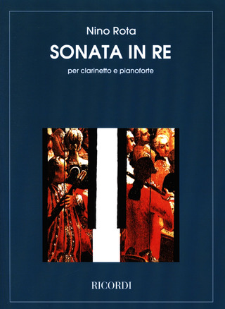 Nino Rota: Sonata In Re Per Cl. E Pianoforte