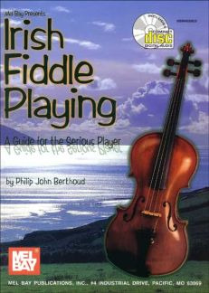 Berthoud Philip John: Irish Fiddle Playing