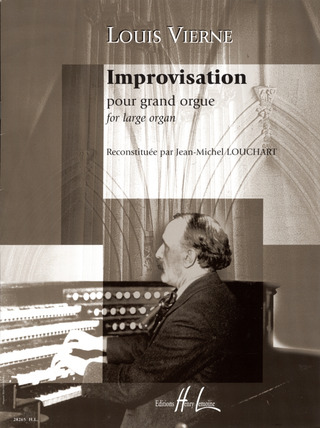 Louis Vierne: Improvisation Pour Grand Orgue