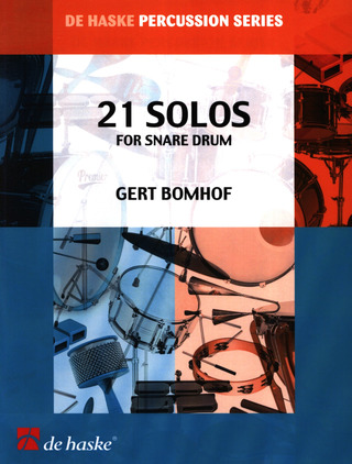 Gert Bomhof: 21 Solos for Snare Drum