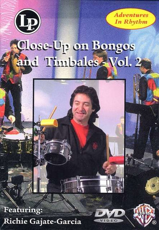 Gajate Garcia Richie: Close-Up on Bongos and Timbales Vol. 2