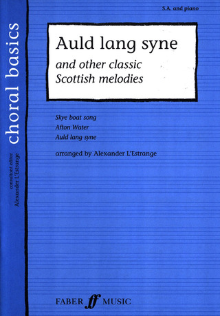 Auld Lang Syne + Other Scottish Melodies