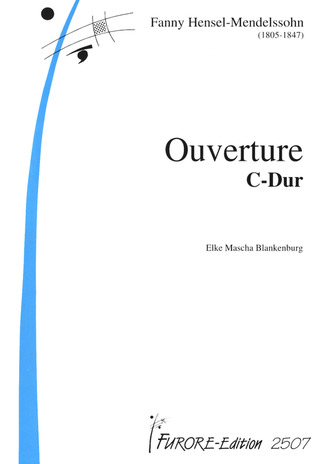 Fanny Hensel: Ouvertuere C-Dur