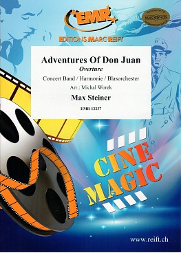 Max Steiner: Adventures Of Don Juan
