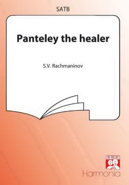 Sergei Rachmaninow: Panteley the Healer