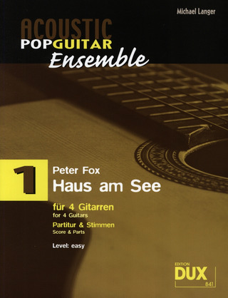 Acoustic Pop Guitar Ensemble 1: Haus am See