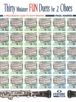 Paul Harris: Thirty Miniature Fun Duets for 2 Oboes