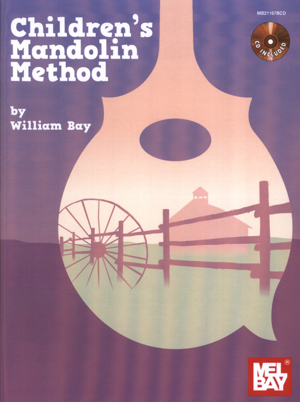 William Bay: Children's Mandolin Method