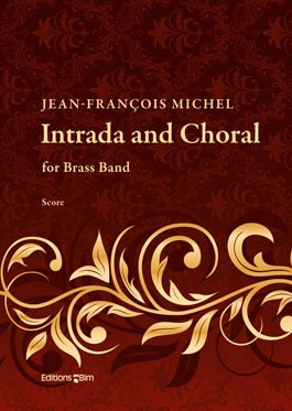 Jean-François Michel: Intrada and Choral