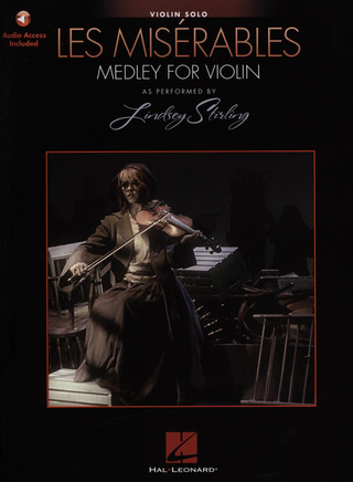 Alain Boublil y otros.: Les Misérables: Medley For Violin Solo - As Performed By Lindsey Sterling (Book/Online Audio)